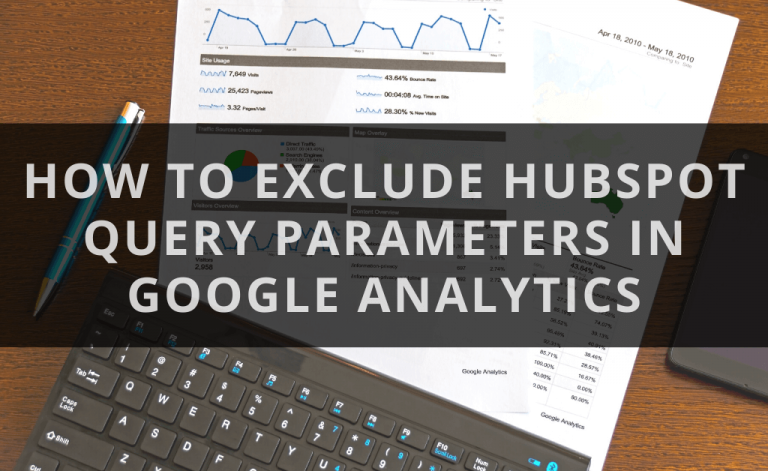 Exclude Hubspot Query Parameters in Google Analytics