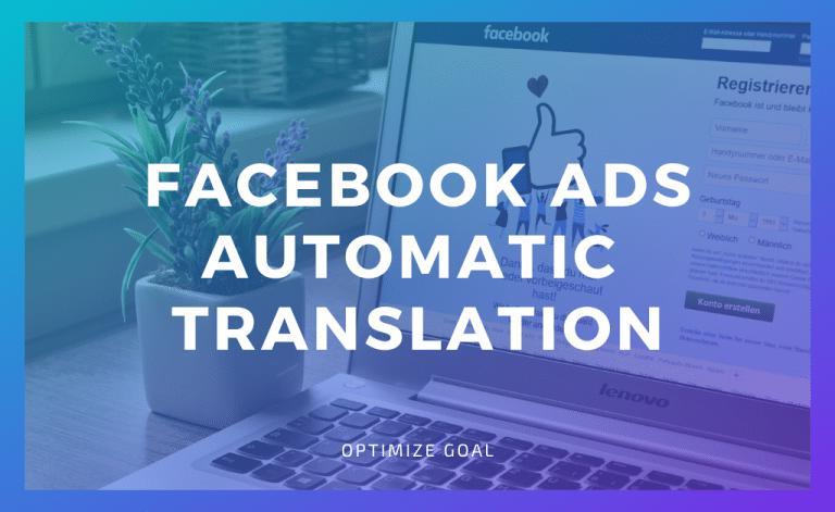 Facebook Ads Automatic Translation Feature