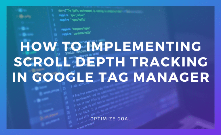 Scroll Depth Tracking in GTM