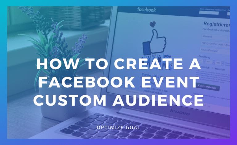 Create a Facebook Event Custom Audience