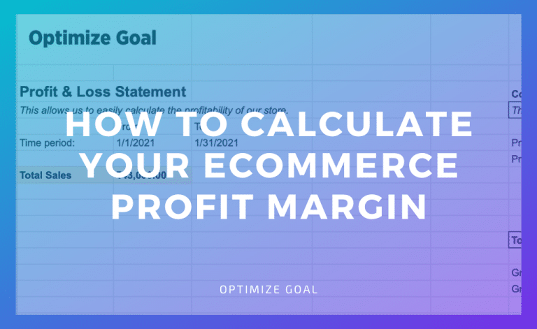 How To Calculate Your Ecommerce Profit Margin