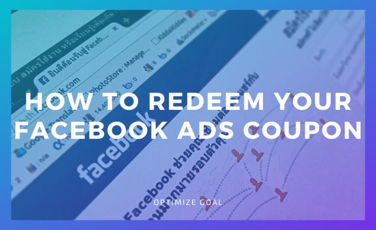 Redeem your Facebook Ads Coupon