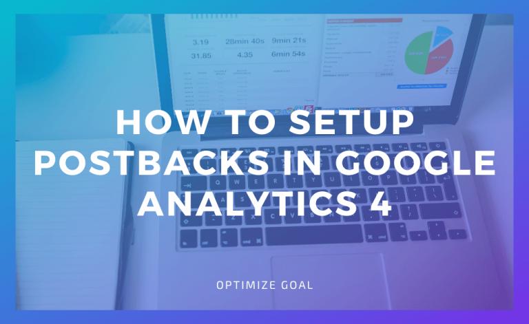 Postbacks in Google Analytics 4