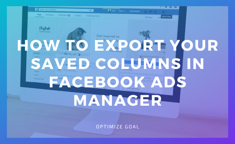 Export Your Saved Columns in Facebook Ads Manager