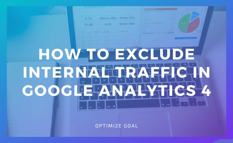 How to Exclude Internal Traffic in Google Analytics 4