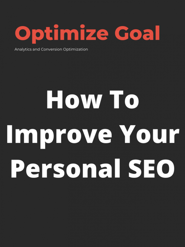 How to Improve your personal SEO